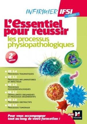 L'essentiel pour réussir les processus physiopathologiques - foucher - 9782216153435 -