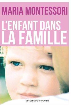 L'enfant dans la famille - desclee de brouwer - 9782220083544 -