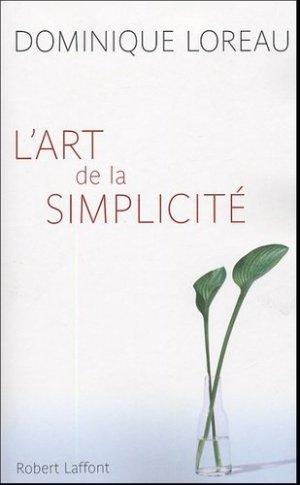 L'art de la simplicité - Robert Laffont - 9782221103852 -