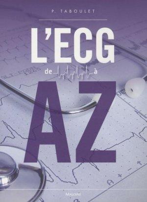 L'ECG de A à Z - maloine - 9782224031015 - livre ecn 2020, livre ECNi 2021, collège pneumologie, ecn pilly, mikbook, majbook, unithèque ecn, college des enseignants, livre ecn sortie