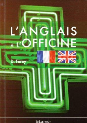 L'anglais à l'officine - maloine - 9782224033651 -