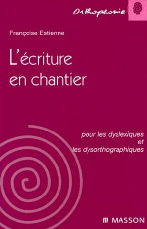 L'écriture en chantier - elsevier / masson - 9782225857126 -