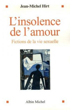 L'insolence de l'amour - albin michel - 9782226175977 -