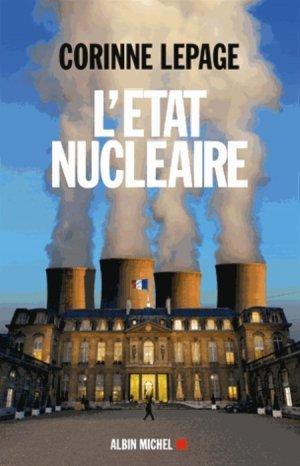 L'Etat nucléaire - albin michel - 9782226245496 -