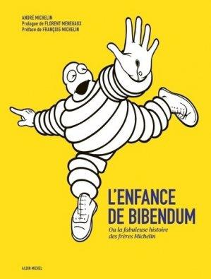 L'Enfance de Bibendum - albin michel - 9782226455987 -