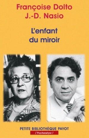 L'enfant du miroir - Payot - 9782228896016 -