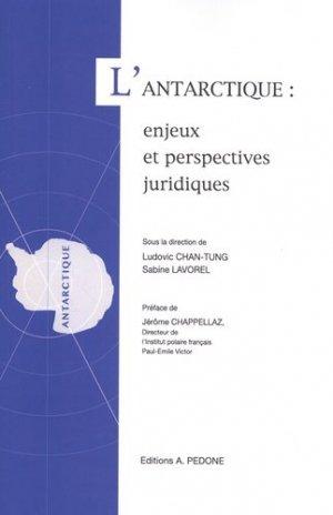 L'Antarctique : enjeux et perspectives juridiques - pedone - 9782233009760 -