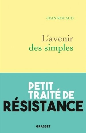 L'avenir des simples - Grasset and Fasquelle - 9782246821946 -
