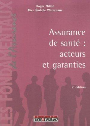L'assurance de santé : acteurs et garanties. 2e édition - dalloz - 9782247065271 -