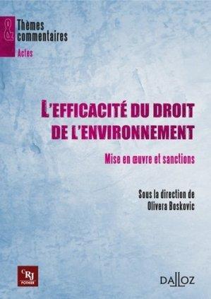 L'efficacité du droit de l'environnement. Mise en oeuvre et sanctions - dalloz - 9782247086917 -