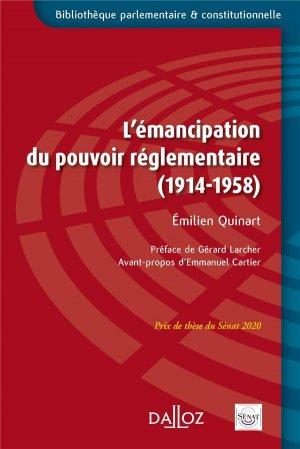L'émancipation du pouvoir réglementaire (1914-1958) - dalloz - 9782247207435 -