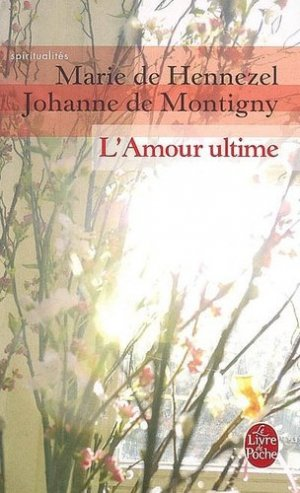 L'amour ultime - le livre de poche - lgf librairie generale francaise - 9782253141181 -