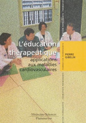 L'éducation thérapeutique applications aux maladies cardiovasculaires - lavoisier msp - 9782257114709 -