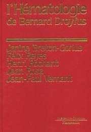 L'hématologie de Bernard Dreyfus - lavoisier msp - 9782257135261 -