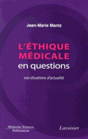 L'éthique médicale en questions - lavoisier msp - 9782257205438 -