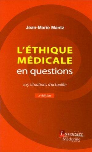 L'éthique médicale en questions - lavoisier msp - 9782257206848 -