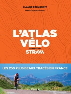 L'atlas du vélo - solar  - 9782263161025 -