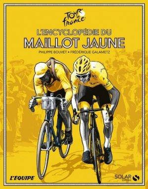 L'encyclopédie du maillot jaune - Solar - 9782263161339 -
