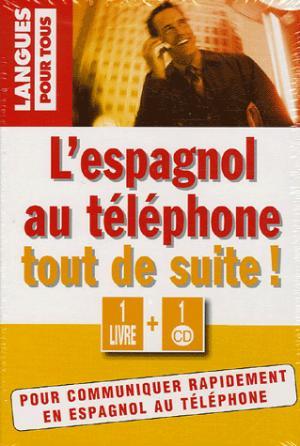 L'espagnol au téléphone tout de suite ! - Pocket - 9782266148085 -