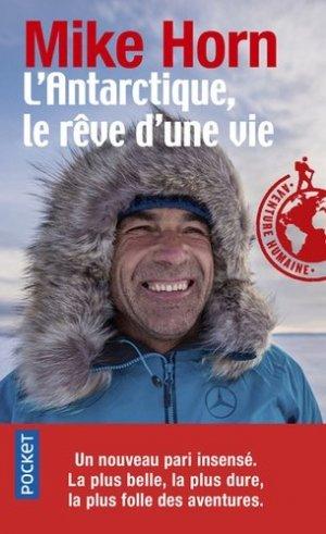 L'Antarctique, le rêve d'une vie - Pocket - 9782266292245 -