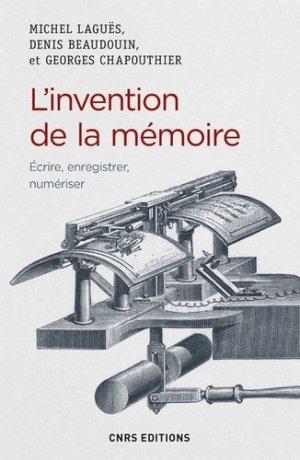 L'invention de la mémoire - cnrs - 9782271089335 -