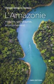 L'Amazonie - CNRS - 9782271115980 -