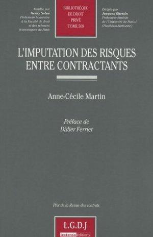L'imputation des risques entre contractants - LGDJ - 9782275034447 -