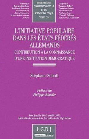 L'initiative populaire dans les états fédérés allemands. Contribution à la connaissance d'une institution démocratique - LGDJ - 9782275039008 -