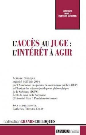 L'accès au juge : l'intérêt à agir - LGDJ - 9782275053004 -
