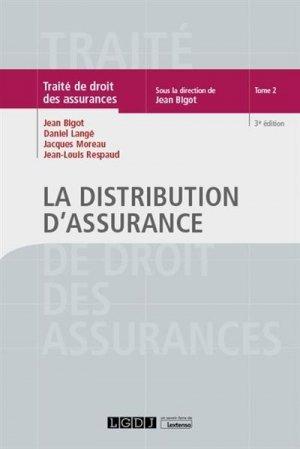 L'intermédiation d'assurance. 3e édition - LGDJ - 9782275066349 -