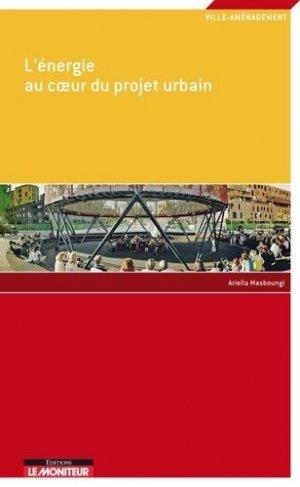 L'énergie au coeur du projet urbain - le moniteur - 9782281117561 -
