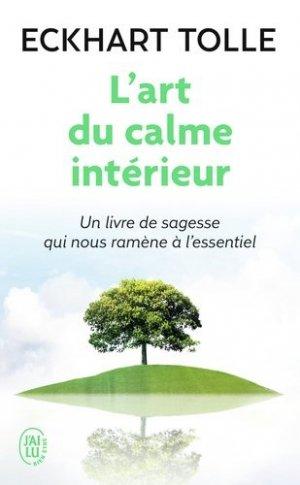L'art du calme intérieur - J'ai lu - 9782290036754 -