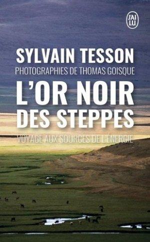 L'or noir des steppes - J'ai lu - 9782290210833 -