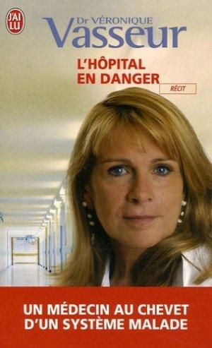 L'hôpital en danger - lavoisier msp - 9782290354209 -