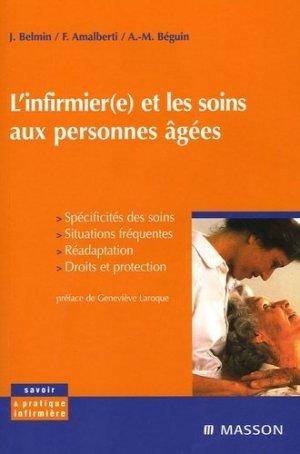 L'infirmier(e) et les soins aux personnes âgées - elsevier / masson - 9782294009228 -