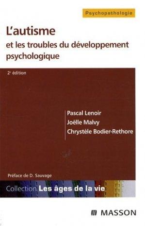 L'autisme et les troubles du développement psychologique - elsevier / masson - 9782294071713