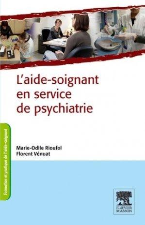 L'aide-soignant en service de psychiatrie - elsevier / masson - 9782294715822 -