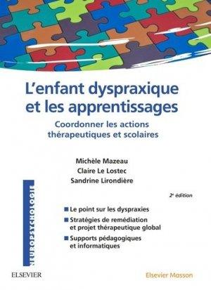 L'enfant dyspraxique et les apprentissages - elsevier / masson - 9782294744808