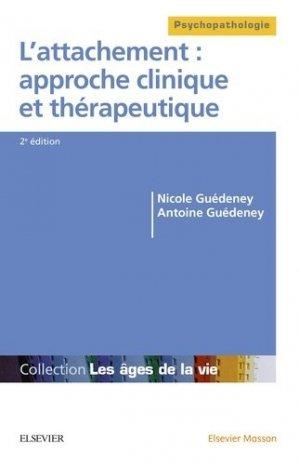 L'attachement : approche clinique et thérapeutique - elsevier / masson - 9782294745195