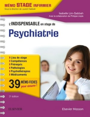 L'indispensable en STAGE de Psychiatrie - elsevier / masson - 9782294750038 -