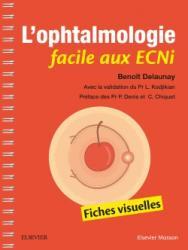 L'ophtalmologie facile aux ECNi - elsevier / masson - 9782294755712