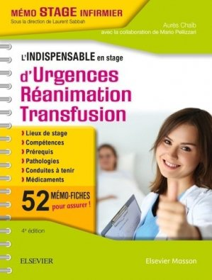 L'indispensable en stage d'Urgences-Réanimation-Transfusion - elsevier / masson - 9782294757075 -