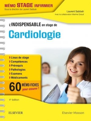 L'indispensable en stage de Cardiologie - elsevier / masson - 9782294758911 -