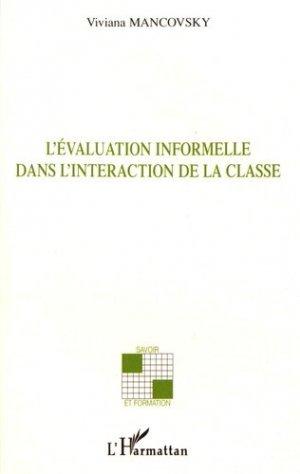 L'évaluation informelle dans l'interaction de la classe - l'harmattan - 9782296009219 -