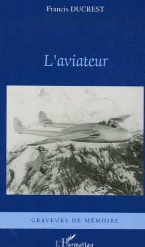 L'aviateur - l'harmattan - 9782296018730 -