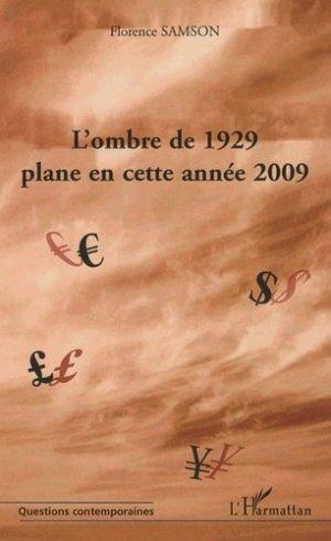 L'ombre de 1929 plane en cette année 2009 - l'harmattan - 9782296101883 -
