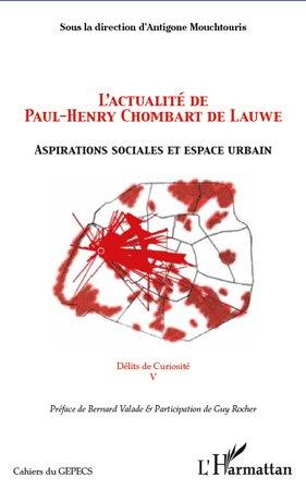 L'actualité de Paul-Henry Chombart de Lauwe - l'harmattan - 9782296966574 -