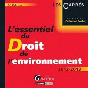 L'essentiel du droit de l'environnement 2012-2012. 5e édition - gualino - 9782297025270 -