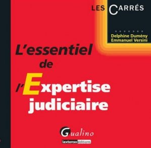 L'essentiel de l'expertise judiciaire - gualino - 9782297038362 -