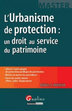 L'urbanisme de protection : un droit au service du patrimoine - gualino - 9782297038690 -